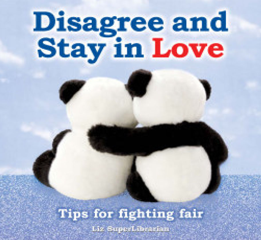 Disagree and Stay in Love - Tips for fighting fair